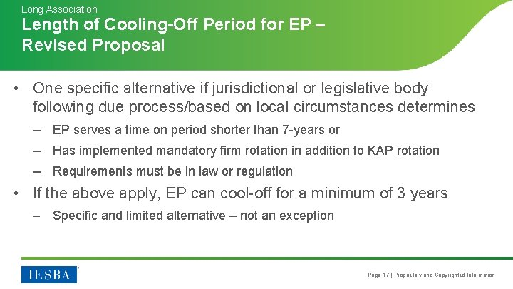 Long Association Length of Cooling-Off Period for EP – Revised Proposal • One specific