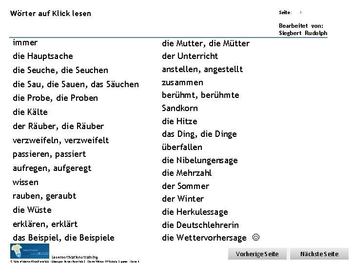 Übungsart: Wörter auf Klick lesen Seite: 4 Bearbeitet von: Siegbert Rudolph immer die Hauptsache