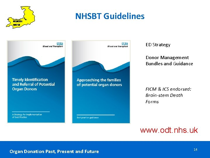 NHSBT Guidelines ED Strategy Donor Management Bundles and Guidance FICM & ICS endorsed: Brain-stem