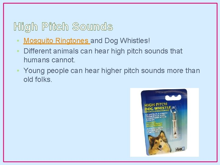 High Pitch Sounds • Mosquito Ringtones and Dog Whistles! • Different animals can hear