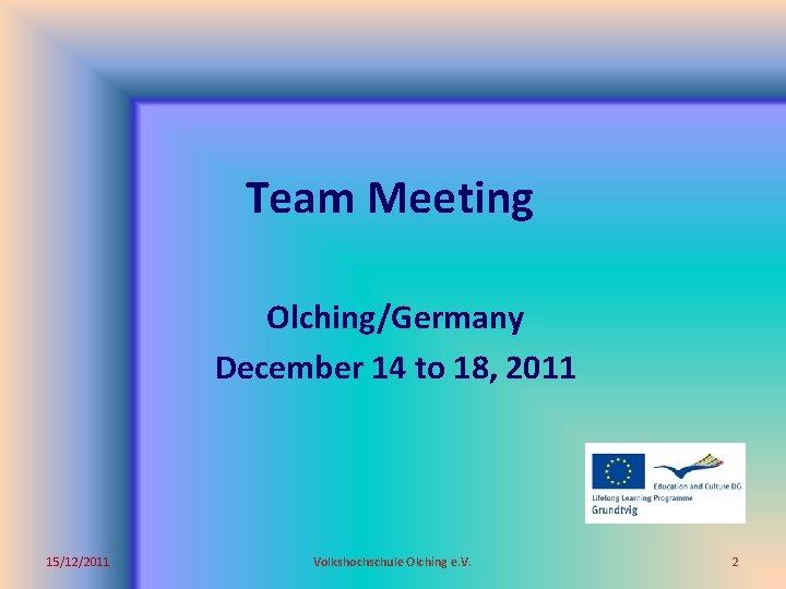 meeting olching