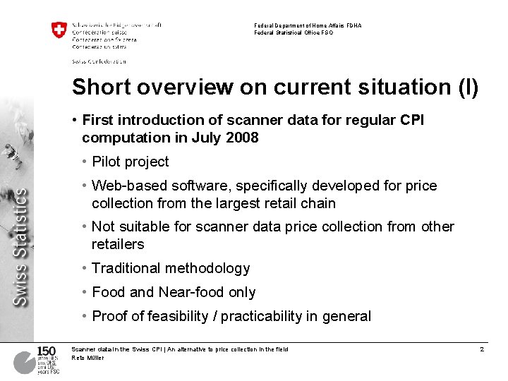 Federal Department of Home Affairs FDHA Federal Statistical Office FSO Short overview on current