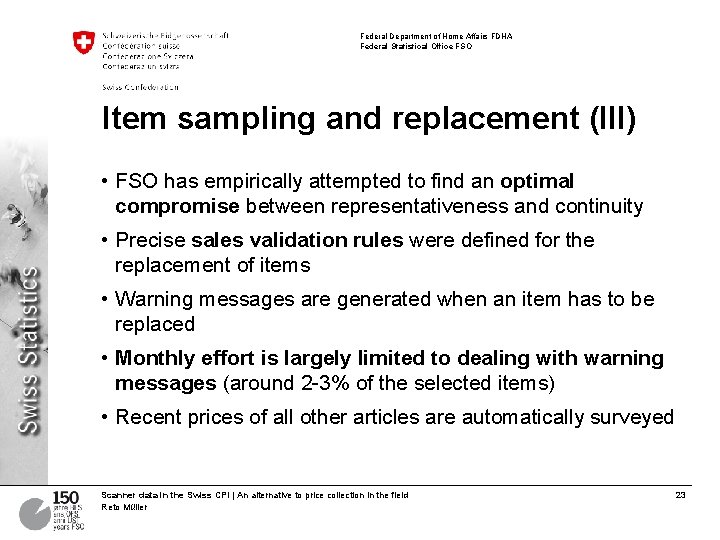 Federal Department of Home Affairs FDHA Federal Statistical Office FSO Item sampling and replacement