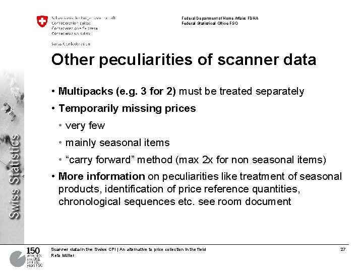 Federal Department of Home Affairs FDHA Federal Statistical Office FSO Other peculiarities of scanner