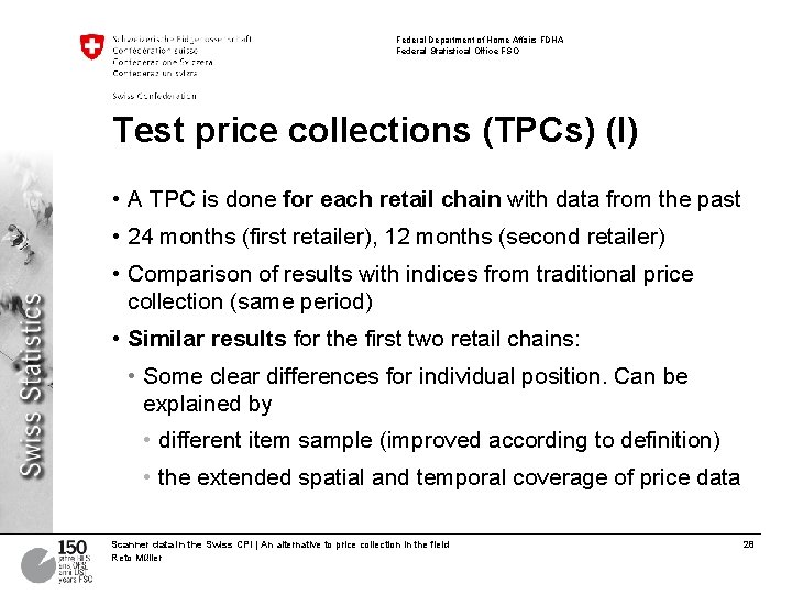 Federal Department of Home Affairs FDHA Federal Statistical Office FSO Test price collections (TPCs)