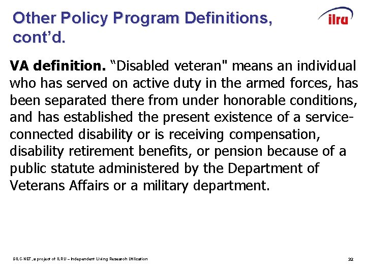 """Other Policy Program Definitions, cont'd. VA definition. """"Disabled veteran"""" means an individual who has"""