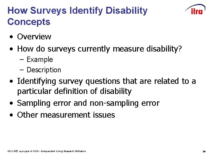 How Surveys Identify Disability Concepts • Overview • How do surveys currently measure disability?