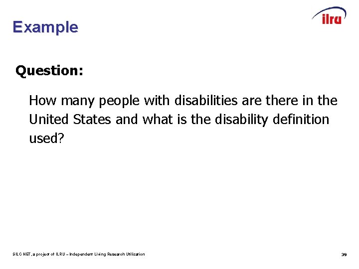 Example Question: How many people with disabilities are there in the United States and