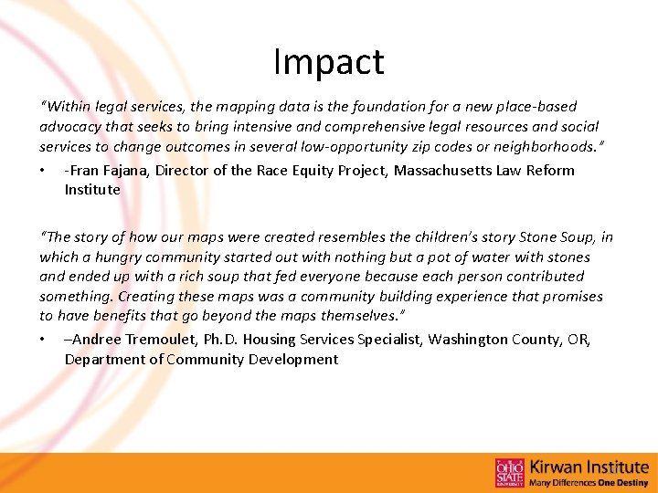 """Impact """"Within legal services, the mapping data is the foundation for a new place-based"""
