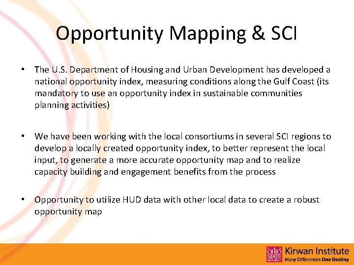 Opportunity Mapping & SCI • The U. S. Department of Housing and Urban Development