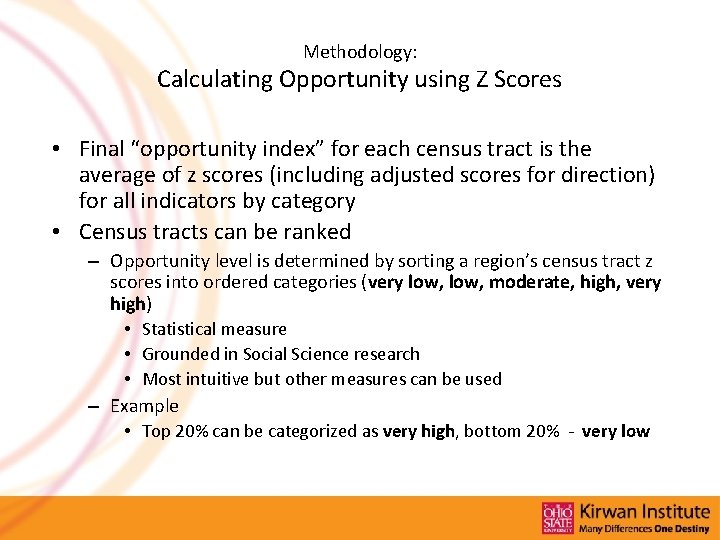 """Methodology: Calculating Opportunity using Z Scores • Final """"opportunity index"""" for each census tract"""