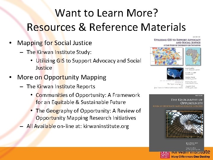 Want to Learn More? Resources & Reference Materials • Mapping for Social Justice –