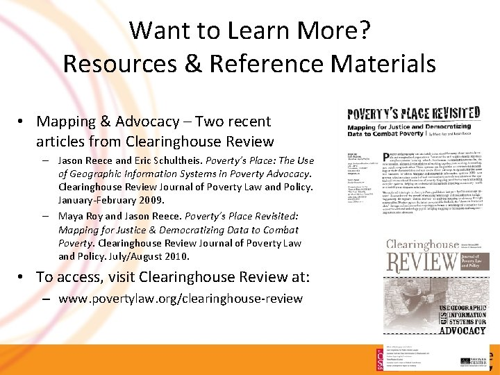 Want to Learn More? Resources & Reference Materials • Mapping & Advocacy – Two