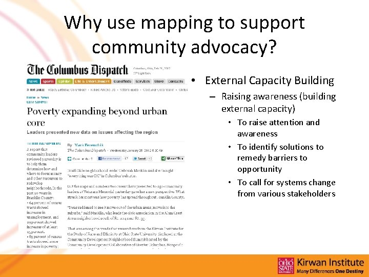 Why use mapping to support community advocacy? • External Capacity Building – Raising awareness