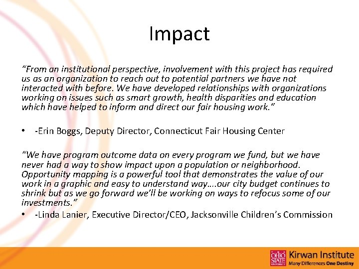 """Impact """"From an institutional perspective, involvement with this project has required us as an"""