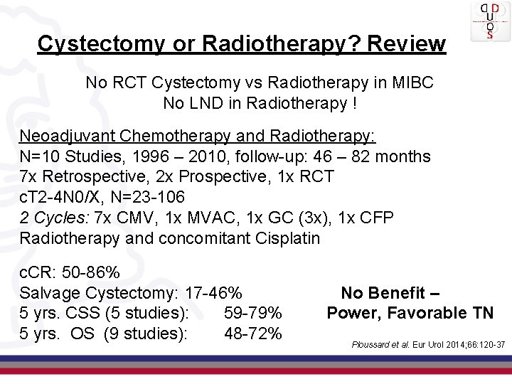 Cystectomy or Radiotherapy? Review No RCT Cystectomy vs Radiotherapy in MIBC No LND in