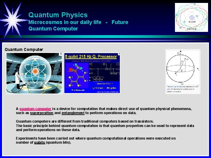 Quantum Physics Microcosmos in our daily life - Future Quantum Computer A quantum computer