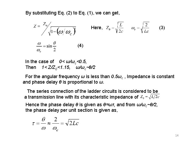 By substituting Eq. (2) to Eq. (1), we can get, Here, (3) (4) In