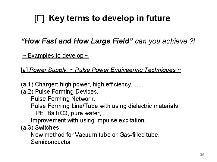 """[F] Key terms to develop in future """"How Fast and How Large Field"""" can"""