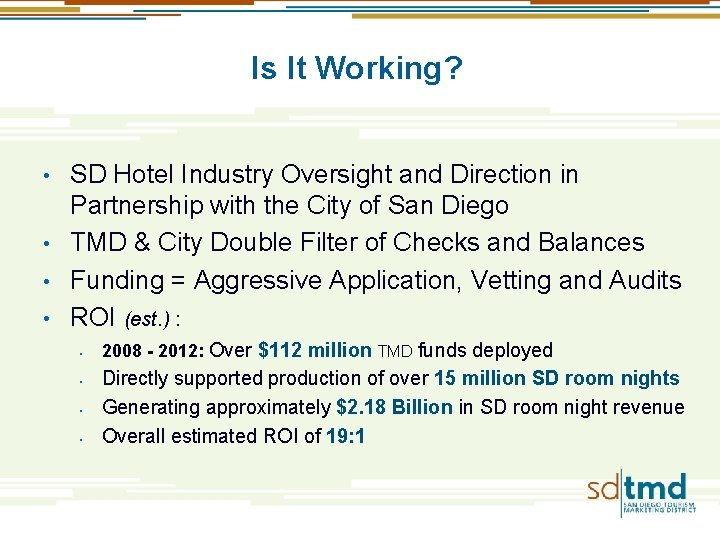Is It Working? SD Hotel Industry Oversight and Direction in Partnership with the City