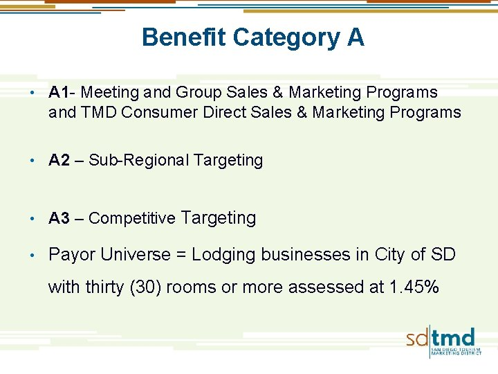 Benefit Category A • A 1 - Meeting and Group Sales & Marketing Programs