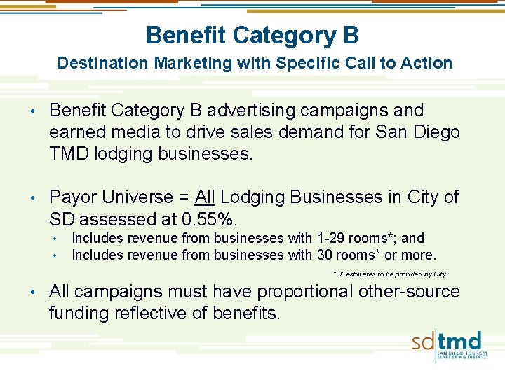 Benefit Category B Destination Marketing with Specific Call to Action • Benefit Category B