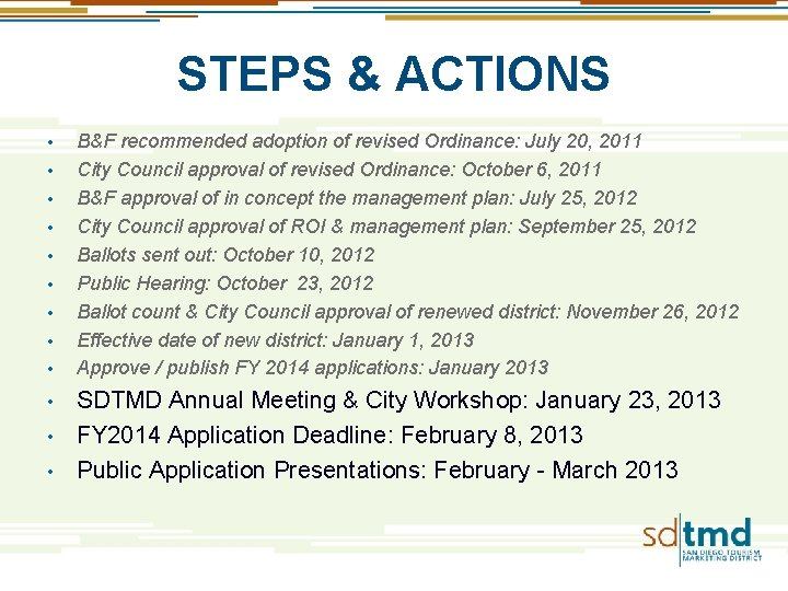 STEPS & ACTIONS • • • B&F recommended adoption of revised Ordinance: July 20,