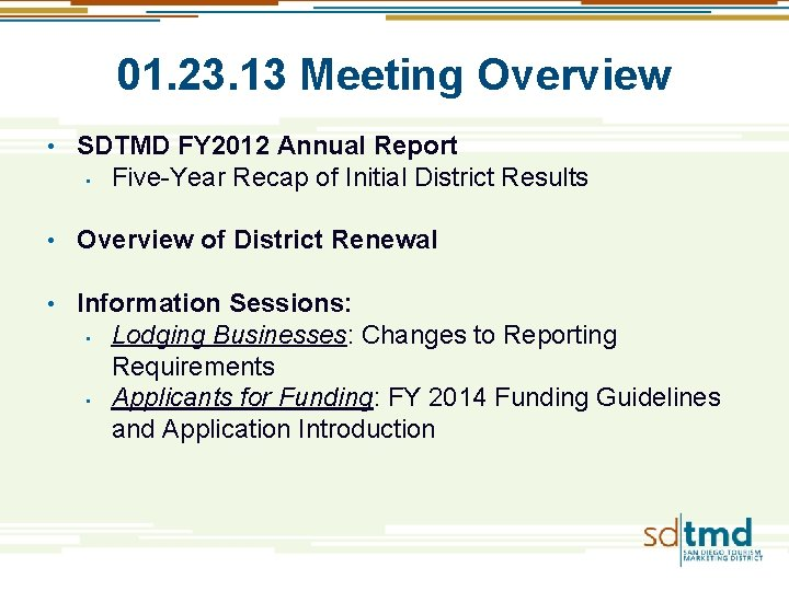 01. 23. 13 Meeting Overview • SDTMD FY 2012 Annual Report • Five-Year Recap