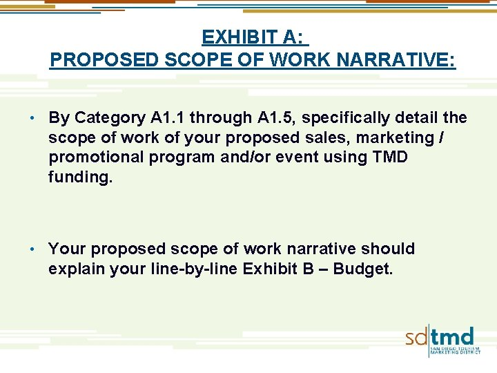 EXHIBIT A: PROPOSED SCOPE OF WORK NARRATIVE: • By Category A 1. 1 through