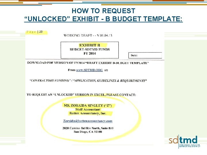 """HOW TO REQUEST """"UNLOCKED"""" EXHIBIT - B BUDGET TEMPLATE:"""