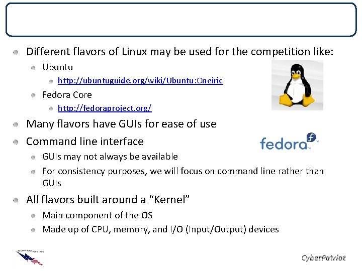 Linux Different flavors of Linux may be used for the competition like: Ubuntu http: