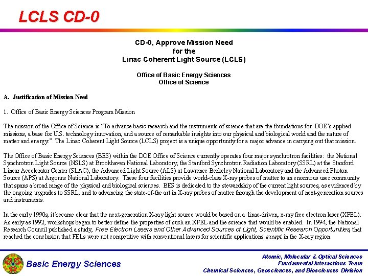 LCLS CD-0, Approve Mission Need for the Linac Coherent Light Source (LCLS) Office of