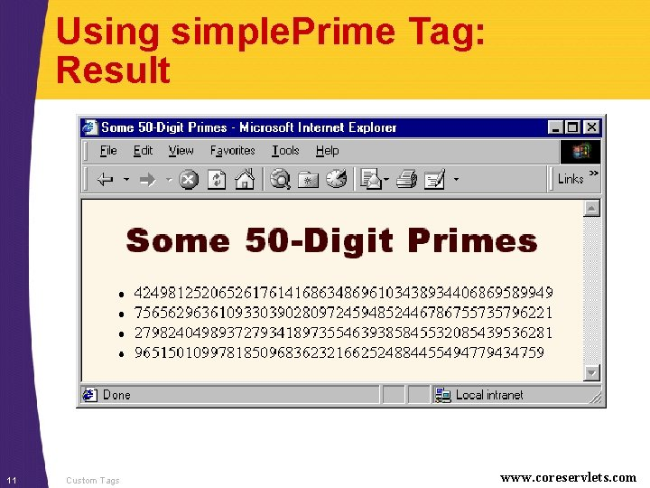 Using simple. Prime Tag: Result 11 Custom Tags www. coreservlets. com