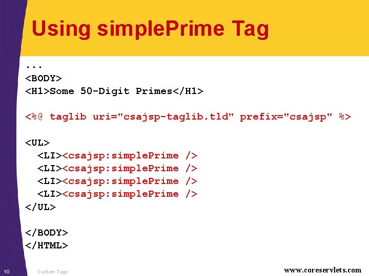 Using simple. Prime Tag. . . <BODY> <H 1>Some 50 -Digit Primes</H 1> <%@