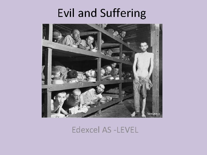 Evil and Suffering Edexcel AS -LEVEL