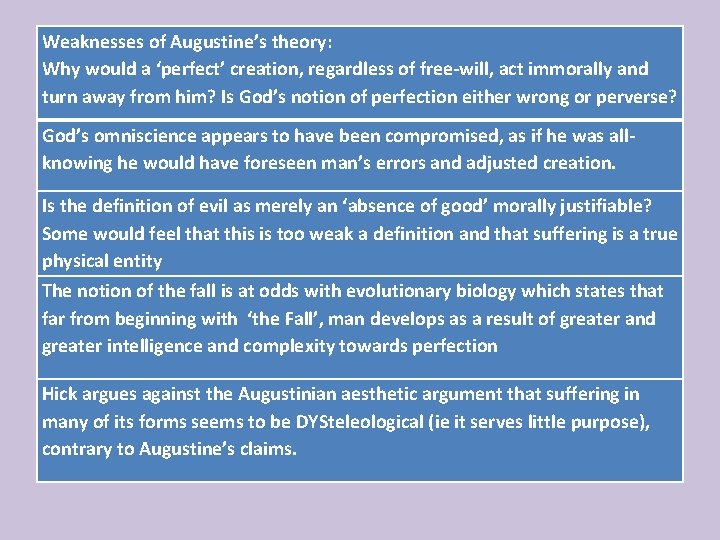 Weaknesses of Augustine's theory: Why would a 'perfect' creation, regardless of free-will, act immorally