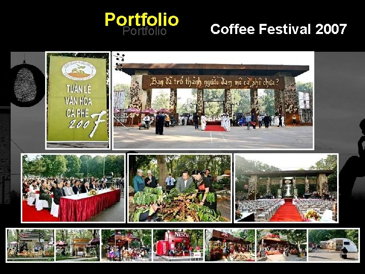 Portfolio Coffee Festival 2007 Integrated BTL Marketing Communications
