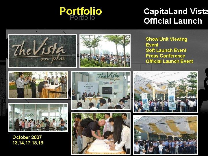 Portfolio Capita. Land Vista Official Launch Show Unit Viewing Event Soft Launch Event Press