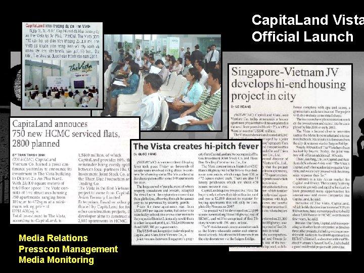 Capita. Land Vista Official Launch Integrated BTL Marketing Communications Media Relations Presscon Management Media