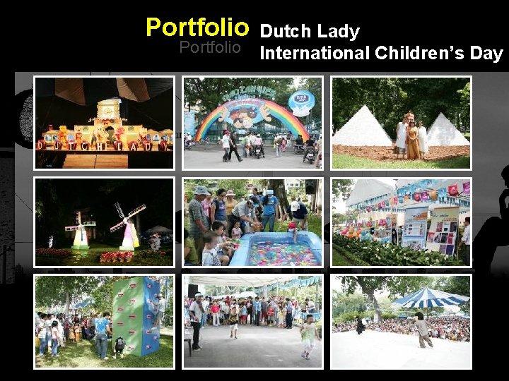 Portfolio Dutch Lady Portfolio International Children's Day Integrated BTL Marketing Communications