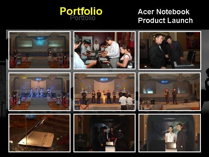 Portfolio Acer Notebook Product Launch Integrated BTL Marketing Communications
