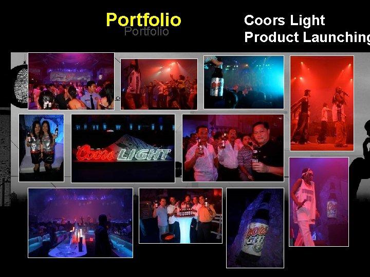 Portfolio Coors Light Product Launching Integrated BTL Marketing Communications