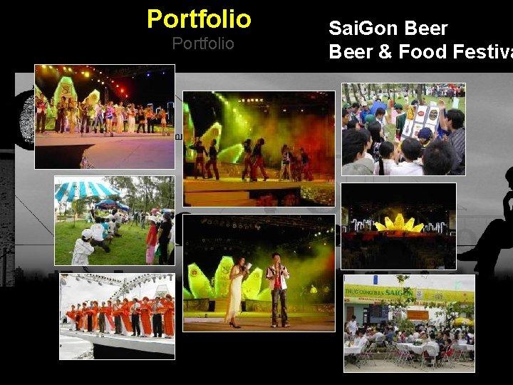 Portfolio Sai. Gon Beer & Food Festiva Integrated BTL Marketing Communications