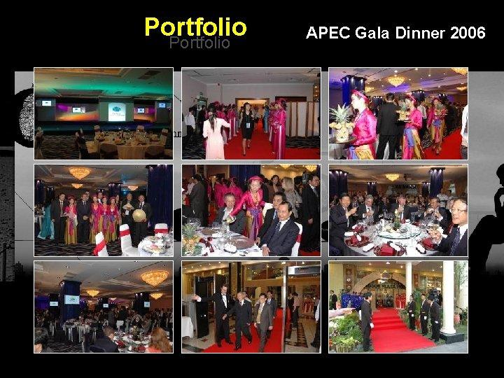 Portfolio APEC Gala Dinner 2006 Integrated BTL Marketing Communications