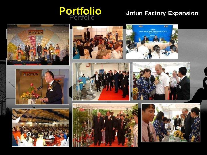 Portfolio Jotun Factory Expansion Integrated BTL Marketing Communications