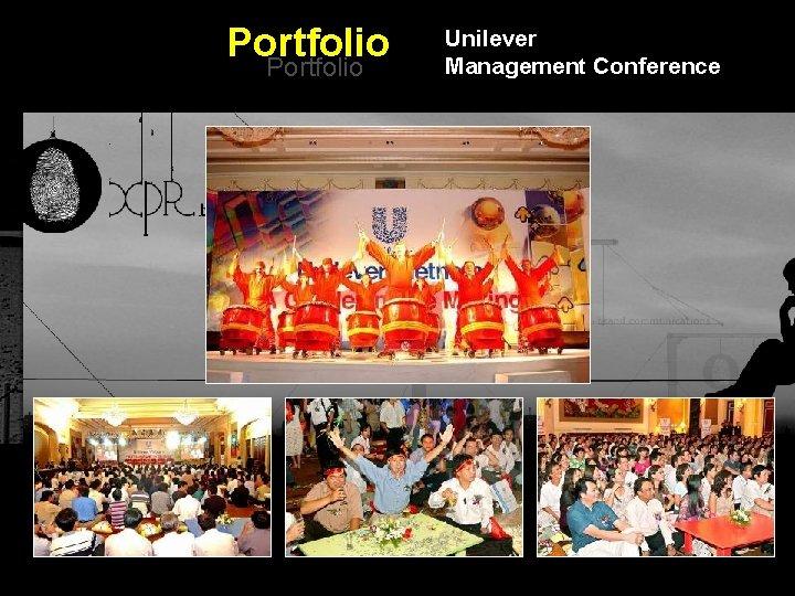 Portfolio Unilever Management Conference Integrated BTL Marketing Communications