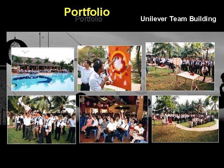Portfolio Unilever Team Building Integrated BTL Marketing Communications