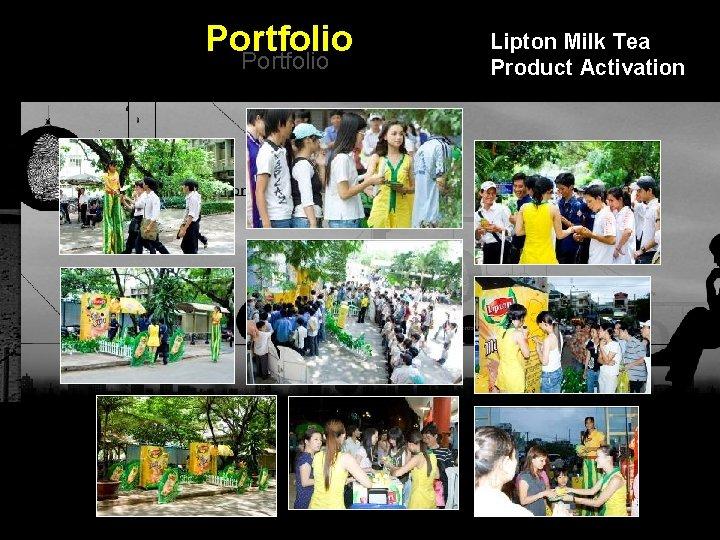 Portfolio Lipton Milk Tea Product Activation Integrated BTL Marketing Communications