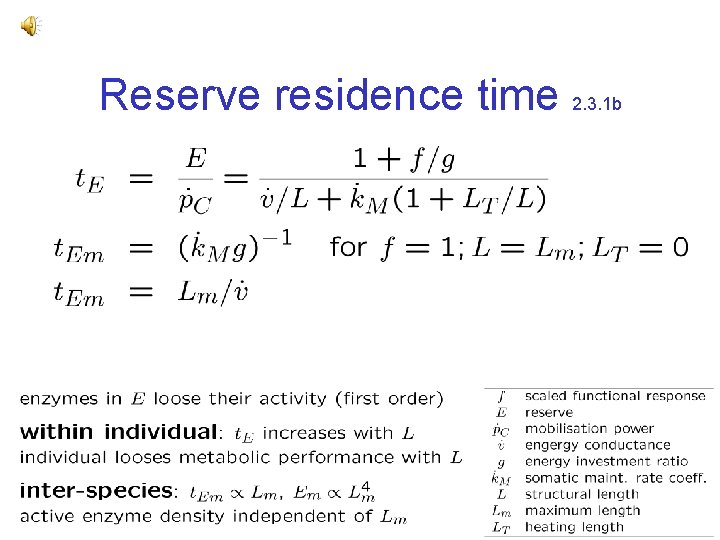Reserve residence time 2. 3. 1 b
