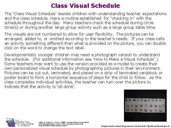 """Class Visual Schedule The """"Class Visual Schedule"""" assists children with understanding teacher expectations and"""